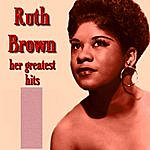 Ruth Brown Ruth Brown Her Greatest Hits