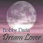 Bobby Darin Dream Lover - The Best Of Bobby Darin