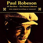 Paul Robeson Ol Man River The Ultimate Collection