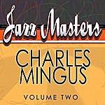 Charles Mingus Jazz Masters - Charles Mingus Vol 2