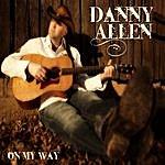 Danny Allen On My Way
