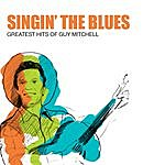 Guy Mitchell Singin' The Blues: Greatest Hits Of Guy Mitchell