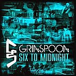 Grinspoon Six To Midnight