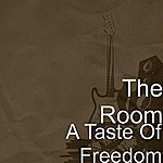 The Room A Taste Of Freedom