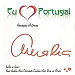Amália Rodrigues Eu Amo Portugal - Amália - Gravações Históricas