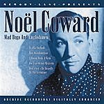 Noël Coward Mad Dogs And Englishmen