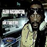 Glen Washington Can't Take It