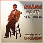 Duane Eddy He's A Rebel