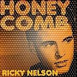 Rick Nelson Honeycomb