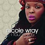 Nicole Wray I Found You