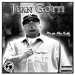 Juan Gotti Fear No Evil