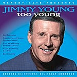 Jimmy Young Too Young