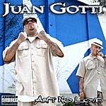 Juan Gotti Ain't Know Love
