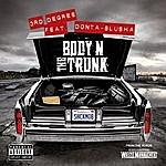 3rd Degree Body N The Trunk - Single