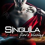 Singuila My Blood Flow's Blazing