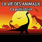 Patrick Oliver La Vie Des Animaux (La Préhistoire)