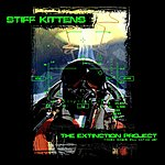 Stiff Kittens The Extinction Project (These Words Will Define Us)