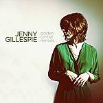 Jenny Gillespie Golden Central (Remixes)