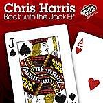 Chris Harris Back To Jack Ep