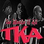 TKA She Wants It All - Single