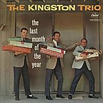 The Kingston Trio Last Month Of The Year