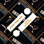 McCoy Tyner Trio Inception / Reaching Fourth