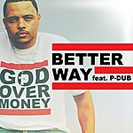 Bizzle Better Way (Feat. P-Dub Aka Willie Moore Jr.) - Single