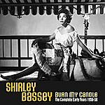 Shirley Bassey Burn My Candle: The Complete Early Years 1956-58