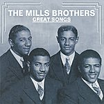 The Mills Brothers Great Songs