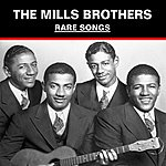 The Mills Brothers Rare Songs