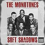 The Monotones Soft Shadows