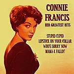 Connie Francis Her Greatest Hits