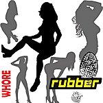 Rubber Whore - Single