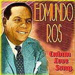 Edmundo Ros Cuban Love Song