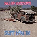 Jon & The Nightriders Surf Beat '80