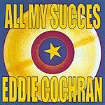 Eddie Cochran All My Succes - Eddie Cochran