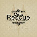 Mista Rescue