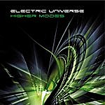 Electric Universe Higher Modes