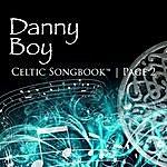 Celtic Spirit Danny Boy: Celtic Songbook Volume 2