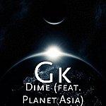 GK Dime (Feat. Planet Asia) - Single