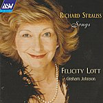 Felicity Lott Richard Strauss: Songs
