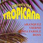 Tropicana Orchestra Tropicana