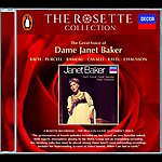 Dame Janet Baker Bach/Purcell/Rameau/Cavalli/Ravel/Chausson - Janet Baker