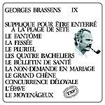 Georges Brassens George Brassens IX (N°11) ... Supplique Pour Un Être Enterré A La Plage De Sète