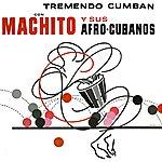 Machito Tremendo Cumban