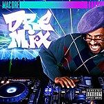 Mac Dre Dre Mix