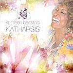 Kathleen Bertrand Katharsis