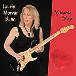 The Laurie Morvan Band Breathe Deep