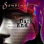 Sentinel Dark End
