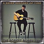 Robert Bobby A Brief History Of Time